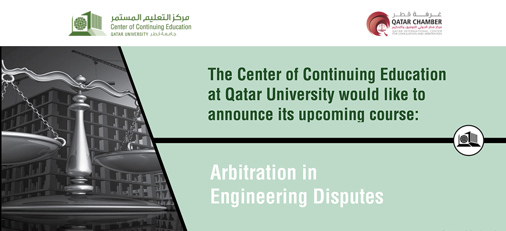 Training course on 'Arbitration in Engineering Disputes' kicks off today at QC