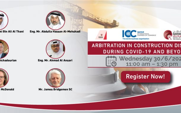 Arbitration in Construction Disputes during Covid-19 and Beyond